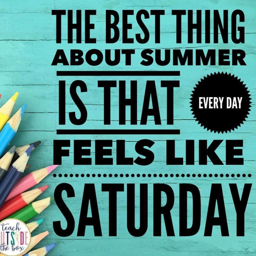 There will be no adulting over summer break! pc teachoutsidetheboxhellip